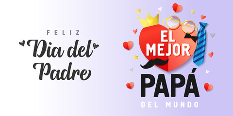 Canvas Prints Wall Decor With Your Own Photos Feliz dia del padre, El Mejor Papa del mundo spanish text, translate: Happy fathers day, Best Dad in the world. Father day vector illustration with paper elements red heart, glasses, crown & blue tie
