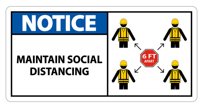 Notice Maintain social distancing, stay 6ft apart sign,coronavirus COVID-19 Sign Isolate On White Background,Vector Illustration EPS.10