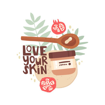 Vector hand drawn illustration. Love your skin lettering. Jar of cream, tropical leaves, pomegranates, a spoon with cream. Test cosmetics for skin care, hydration and care. Natural ingredients in cosm