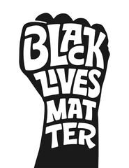 Vector lettering BLACK LIVES MATTER on white isolation background. Stencil style illustration, rubber stamp. Poster for printed matter and Symbol. Handwritten typography with Strong Fist. Stop racism.