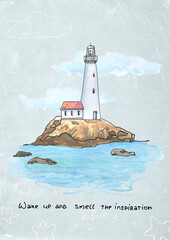 Watercolor poster postcard with hand drawn lighthouse in sketch and doodle style with hand-written inky quote Wake up and smell the inspiration on white background