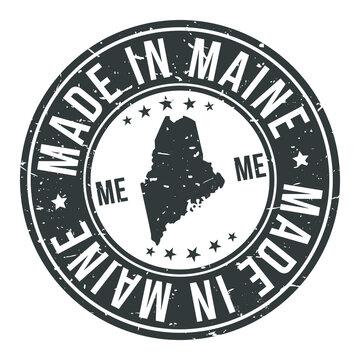 Made in Maine State USA Quality Original Stamp Design Vector Art Tourism Souvenir Round