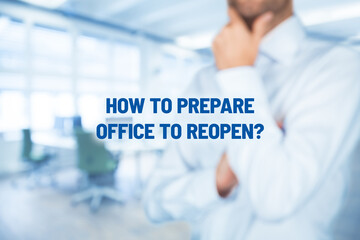 How to prepare office to reopening after covid-19 quarantine