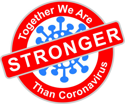 Together we are stronger than corona virus