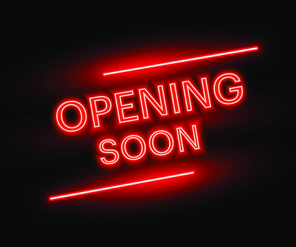 Opening soon red colour neon sign on black background - Vector