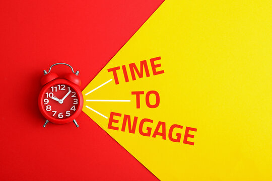 Alarm clock and phrase TIME TO ENGAGE on color background, top view