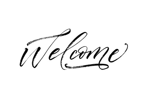 Welcome postcard. Modern vector brush calligraphy. Ink illustration with hand-drawn lettering.
