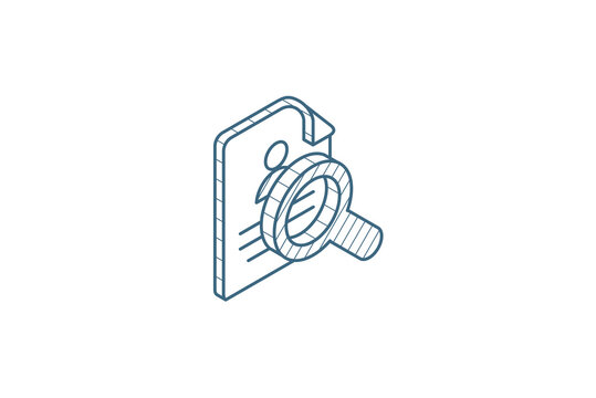 recruitment, resume search, job, selecting staff isometric icon. 3d line art technical drawing. Editable stroke vector