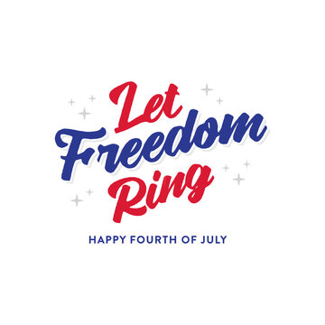 Let Freedom Ring. Fourth of July Holiday Banner, Vector Illustration