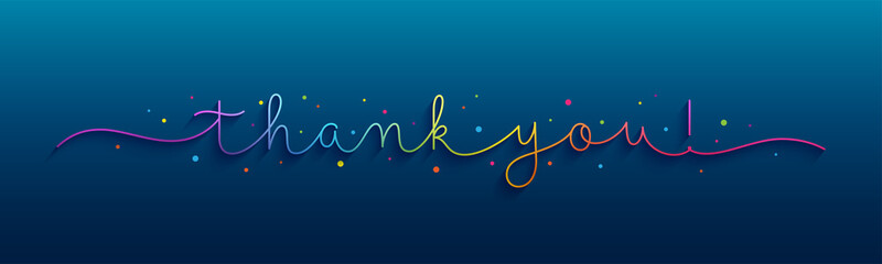 THANK YOU! rainbow vector monoline calligraphy banner with colorful confetti on dark blue background