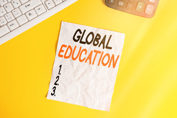 Conceptual hand writing showing Global Education. Concept meaning interdisciplinary approach to...