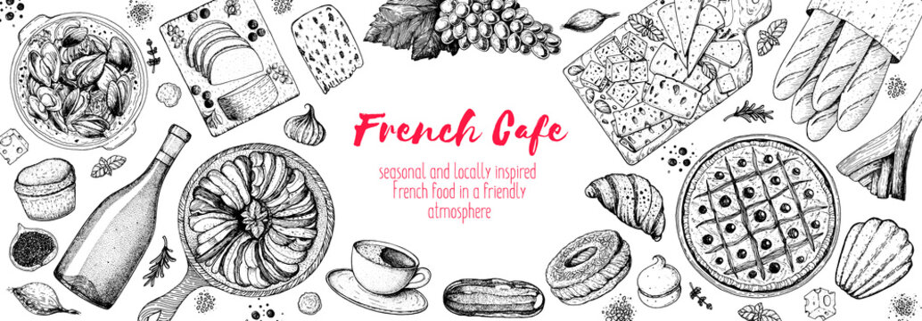 French food top view, Hand drawn. Classic French dishes. Food menu design template. Hand drawn sketch vector illustration. Cheese, wine, bakery, desserts, gourmet food.