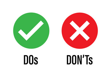 do dont icon. good true dos and bad false donts. like unlike error. green red circles on white backgrounds. okay fail sign. ok negative incorrect correct. social accept. approved positive.