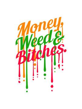 Tropfen Design Money Weed frauen girls gangster