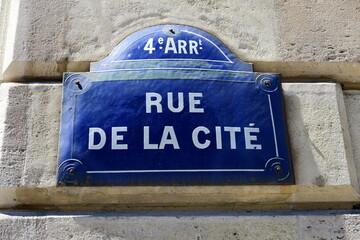 Plaque de nom de rue: Rue de la Cité.  Paris. France.