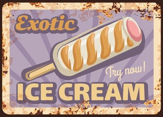 Ice cream stick, metal rusty vector plate. Milk ice cream bar on stick with white chocolate, caramel swirls and fruit stuffing vintage illustration. Exotic sweets and frozen dessert retro banner