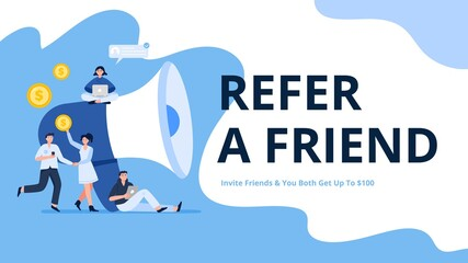 People invite friends to a loyalty program. A concept with a giant megaphone. Refer a friend. Trendy flat vector illustration for banners, landing page template, mobile app.
