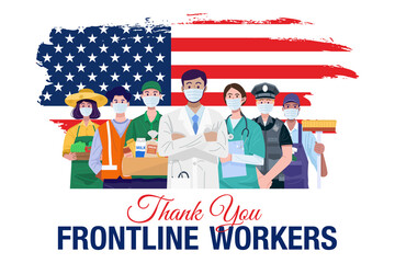 Thank you frontline workers. Various occupations people standing with American flag. Vector