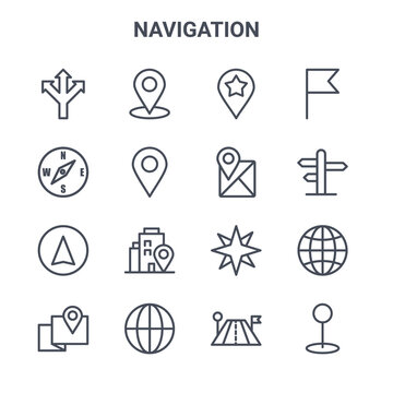 set of 16 navigation concept vector line icons. 64x64 thin stroke icons such as location, compass, direction, compass, worldwide, pin, travel, location, flag