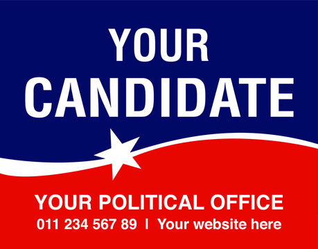 Political campaign lawn sign template for elections politicians candidate customize promotional banner flyer vector illustration EPS