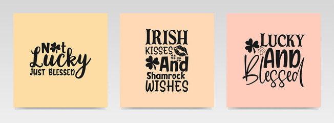 St patrick's day quotes letter typography set illustration.