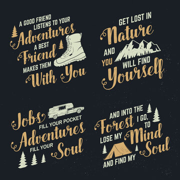 Set of adventures inspirational quote badges, template Vector. Concept for shirt, logo, print, stamp or tee. Vintage typography design with hiking boot, camping tent, mountain and forest silhouette.