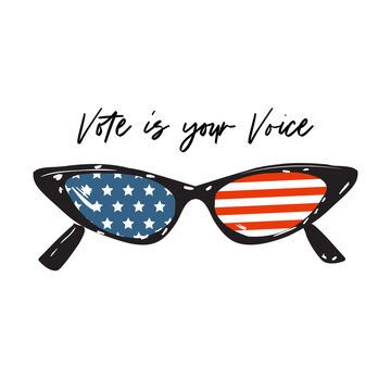 """Cateye sunglass with american flag with hand writting """" Vote is your Voice"""" design for Voting in election day 2020 ,Tshirt,banner,and all graphic type"""