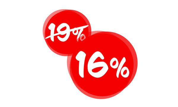 Label Mehrwertsteuer senken - 19 Prozent auf 16 Prozent