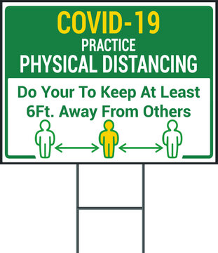 Practice physical distancing Coronavirus Social Awareness COVID 19 vector yard sign design template. Pandemic Novel Corona Virus 2020.