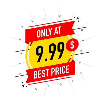 Sale only at $ 9.99 Dollars and Cent best price. Red and yellow Stickers Design in Flat Style on white background. Vector banner.