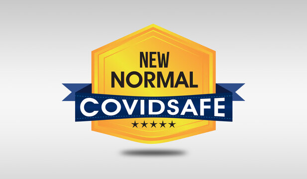 Text of New Normal covid safe on badge with covid 19 safe concept