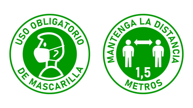 "Set of Round Sticker Signs in Spanish ""Uso Obligatorio de Mascarilla"" (Face Masks Required) and ""Mantenga La Distancia 1,5 Metros"" (Keep Your Distance 1,5 Meters). Vector Image."