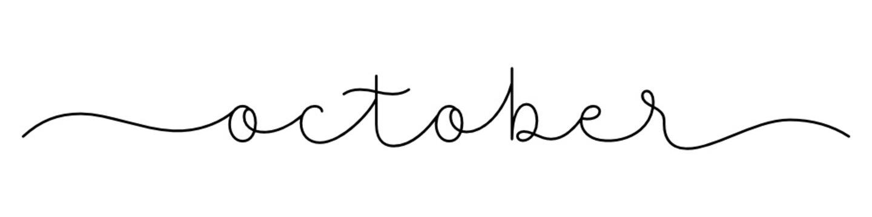 OCTOBER black vector monoline calligraphy banner