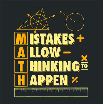 Mistakes Allow Thinking To Happen I Cool Math new design vector illustrator