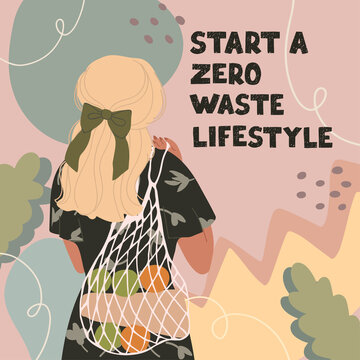 Vector colorful illustration of cute young girl with eco bag, trendy dressed on abstract backgrounds. Zero waste concept. Start a zero waste lifestyle