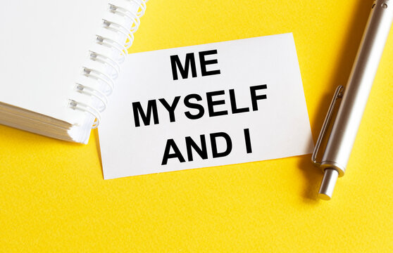 white paper with text Me Myself And I on a yellow background with stationery