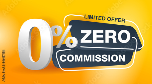 Wall mural 0 zero commission special offer banner template in yellow an dark gray colors - vector promo limited offers flyer