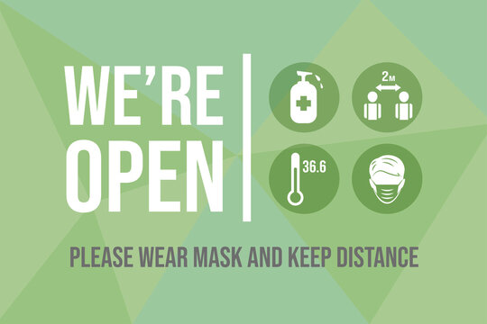 We are open after quarantine vector flat banner design. Wear mask and keep safe social distance sign for reopened business. Preventive measures from Coronavirus outbreak.
