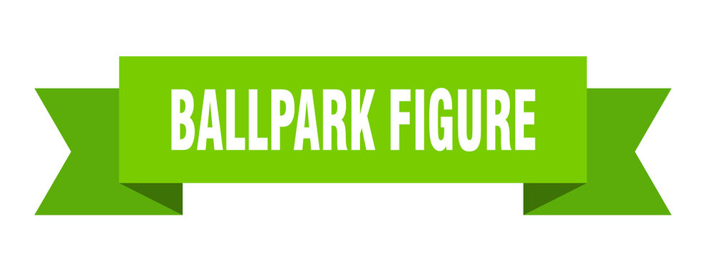 ballpark figure ribbon. ballpark figure paper band banner sign