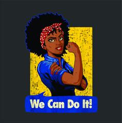 Rosie he Riveter  Black Strong Women We Can Do It ee new design vector