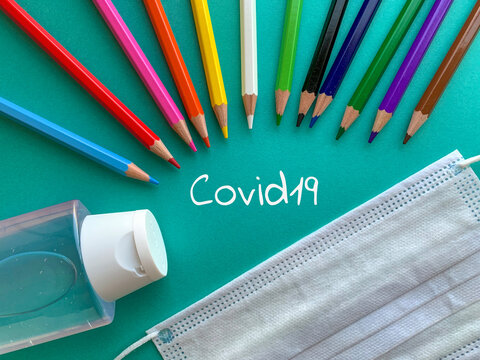 Gel, pencils and mask Covid19. Back to school 2020