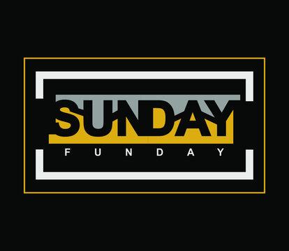 sun day fun day typography, tee shirt graphics, vectors, print. orange