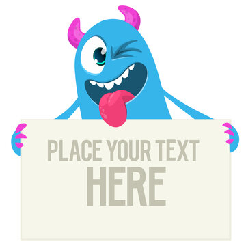 Catoon monster holding blank sign with sample message on it. Vector illustration isolated