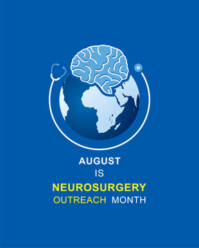 Neurosurgery Outreach Month observed in August
