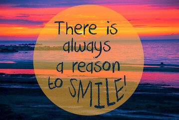 English Quote There Is Always A Reason To Smile. Romantic Sunset Or Sunrise At Sea Or Ocean In Sweden, Scandinavia In The Background