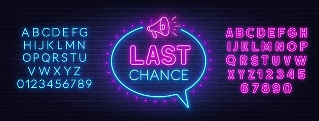 Fototapete - Last chance neon sign on brick wall background. Blue and pink neon alphabets.