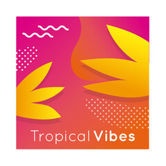 Wall Mural - tropical vibes colorful banner with leafs plant