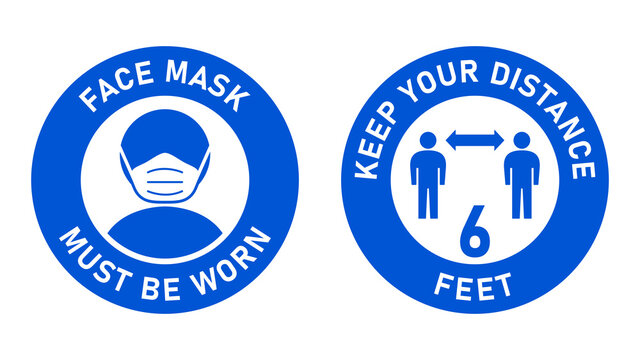 Set of Circular Measure Warning Signs against the Spread of Coronavirus including Face Mask Must Be Worn and Keep Your Distance 6 Feet. Vector Image.