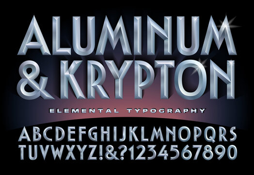 Aluminum & Krypton Alphabet; A Font with Beveled Metallic 3d Effects.