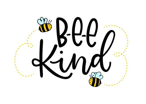 Bee kind inspirational lettering design with cute bees. Motivational quote about kindness for greeting card, poster, t-shirts etc. Vector illustration